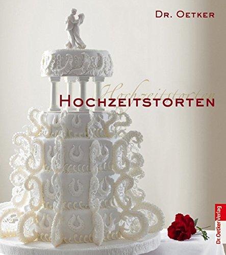 Hochzeitstorten (Kochen und Backen Einzelthemen)