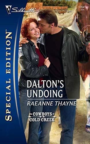 Dalton's Undoing (Mills & Boon Silhouette) (The Cowboys of Cold Creek Book 3) (English Edition)