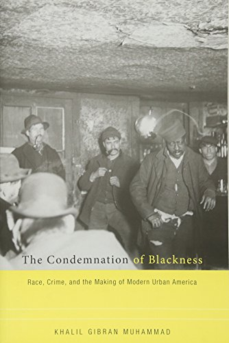 The Condemnation of Blackness: Race, Crime, and the...
