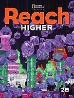 Reach Higher 2B