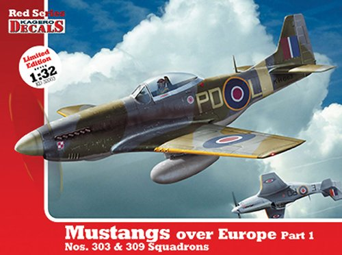 1/32 Mustangs Over Europe Part 1. Nos. 303&309 Squadrons (Kd 32003) (Kagero Decals)