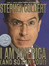 I Am America by Colbert, Stephen [Hardcover]