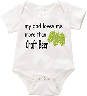 ANL My dad Loves me More Than Craft Beer Unisex Romper Creeper -Birthday Baby Shower, Christmas, Aunty, Uncle Grandma