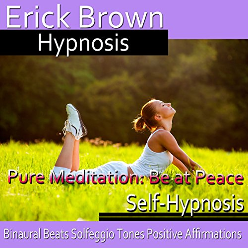 Pure Meditation: Be at Peace audiobook cover art