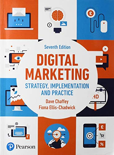 Compare Textbook Prices for Digital Marketing 7 Edition ISBN 9781292241579 by Chaffey, Dave,Ellis-Chadwick, Fiona