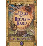 [ [ [ The Tales of Beedle the Bard[ THE TALES OF BEEDLE THE BARD ] By Rowling, J. K. ( Author )Dec-04-2008 Hardcover - Arthur A. Levine Books - 04/12/2008
