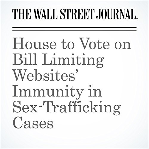 House to Vote on Bill Limiting Websites' Immunity in Sex-Trafficking Cases copertina