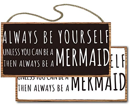 vizuzi Mermaid Decor, Always be Yourself Unless You can be a Mermaid Then Always be a Mermaid Hanging Wood Sign Girl's Room Decor Gift