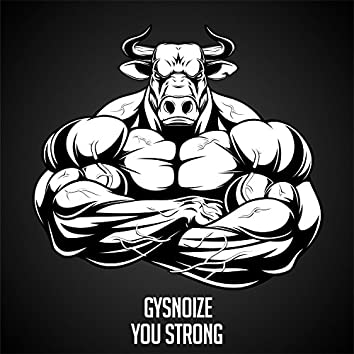 You Strong