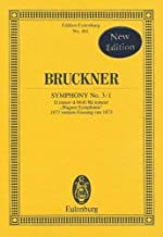 """Symphony No. 3/1 in D minor """"Wagner Sinfonie"""" (1873): Study Score (Edition Eulenburg)"""
