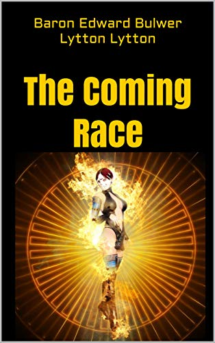 The Coming Race (English Edition)