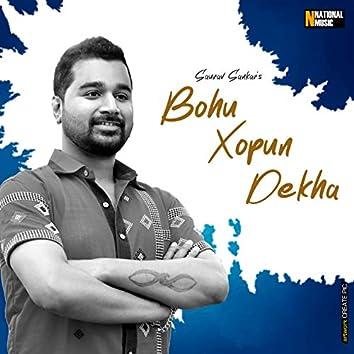 Bohu Xopun Dekha - Single