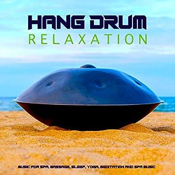 Hang Drum Relaxation Music For Spa, Massage, Sleep, Yoga, Meditation and Spa Music
