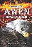 Tercer viaje AWEN: El volcán rojo