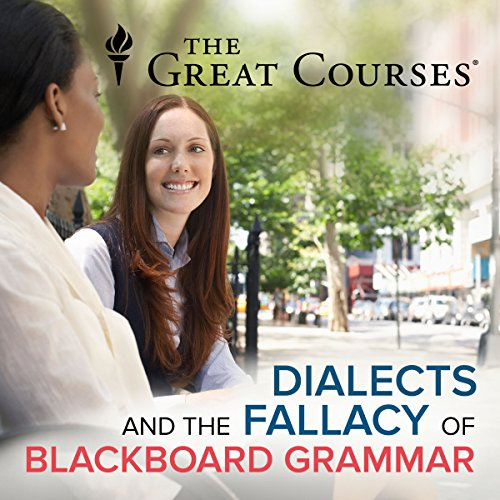 Dialects and the Fallacy of Blackboard Grammar audiobook cover art