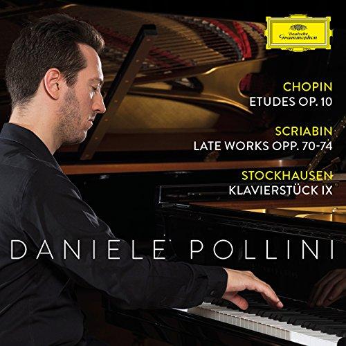 Chopin: Etudes Op. 10; Scriabin: Late Works Opp. 70-74; Stockhausen: Klavierstück IX