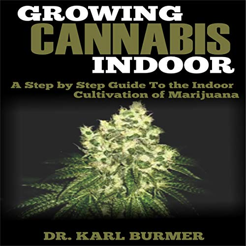 Growing Cannabis Indoor cover art