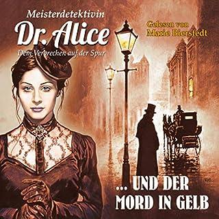 Meisterdetektivin Dr. Alice und der Mord in Gelb Titelbild