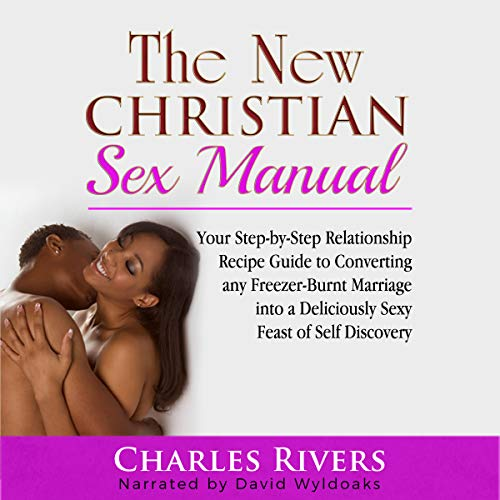 The New Christian Sex Manual audiobook cover art