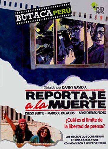 REPORTAJE A LA MUERTE - PELICULA PERUANA