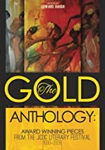The Gold Anthology: Award Winning Pieces from the JCDC Literary Festival 1999-2006 (Volume 2)