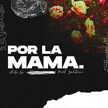Por la Mama