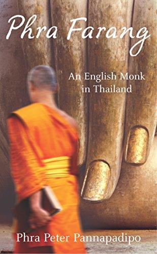 Phra Farang: An English Monk in Thailand