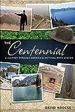 The Centennial: A Journey Through America's National Park System