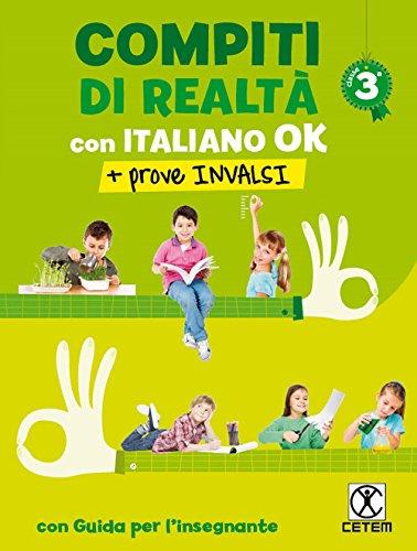 Compiti di realtà. Per la Scuola elementare. Con e-book. Con espansione online. Con Libro: Italiano ok-Prove INVALSI 3
