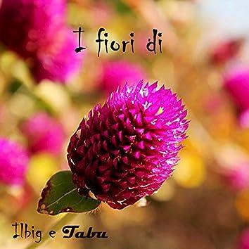 I fiori di