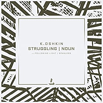 Struggling & Noun