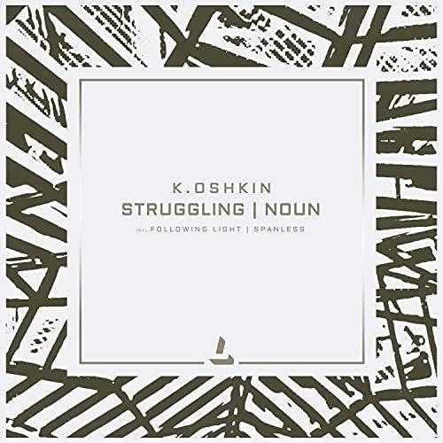 K.Oshkin, Following Light & Spanless