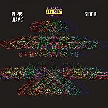 RUPPS WAY 2 SIDE B