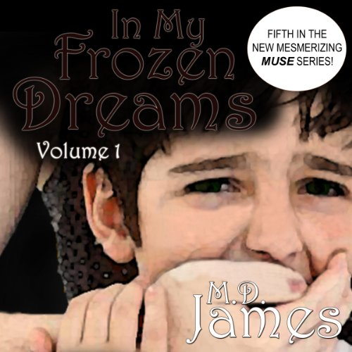 In My Frozen Dreams audiobook cover art