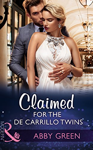 Claimed For The De Carrillo Twins (Mills & Boon Modern) (Wedlocked!, Book 84) (English Edition)
