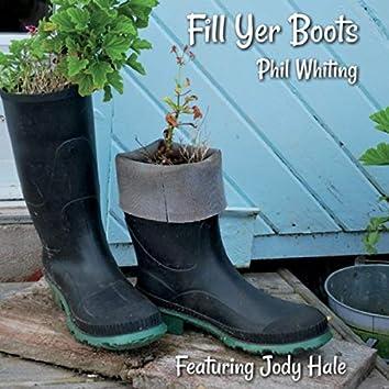 Fill Yer Boots (feat. Jody Hale)
