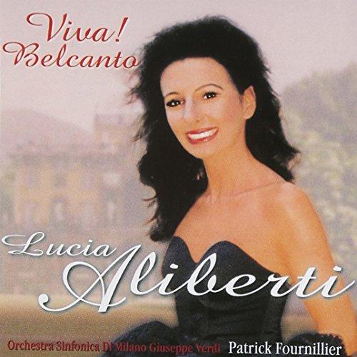 Lucia Aliberti - Viva ! Belcanto [Import USA]