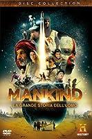 Mankind - La grande storia dell'uomo [Import anglais]