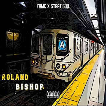 Roland Bishop (feat. Strat.god)