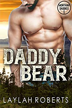 Daddy Bear (Montana Daddies Book 1) by [Laylah Roberts]