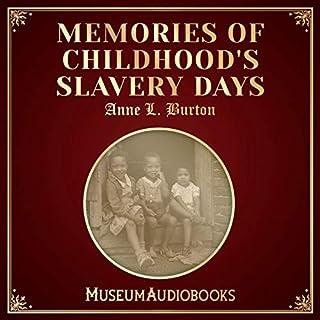Memories of Childhood's Slavery Days cover art