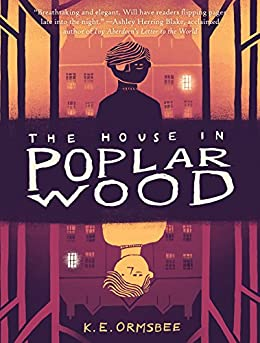 The House in Poplar Wood by [K. E. Ormsbee]