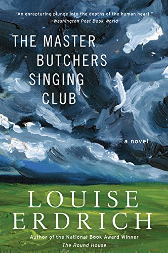 Download The Master Butchers Singing Club By Louise Erdrich