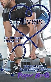 Oliver:  Dr. Richards' Littles 18 by [Pepper North]