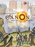 Le canon: Moyen Âge - Renaissance