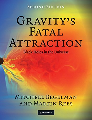 Gravity's Fatal Attraction: Black Holes in the Universe