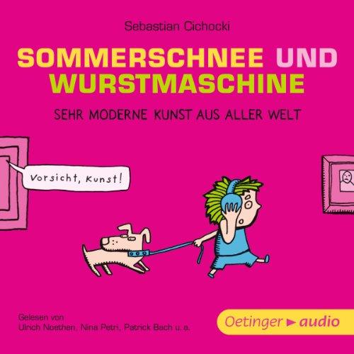 Sommerschnee und Wurstmaschine Titelbild