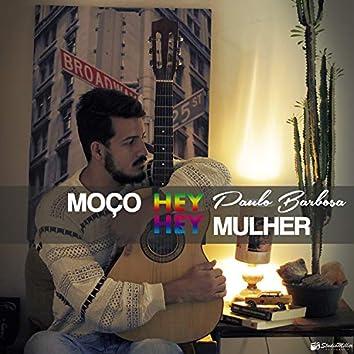 Hey Moço, Hey Mulher (Acústico)