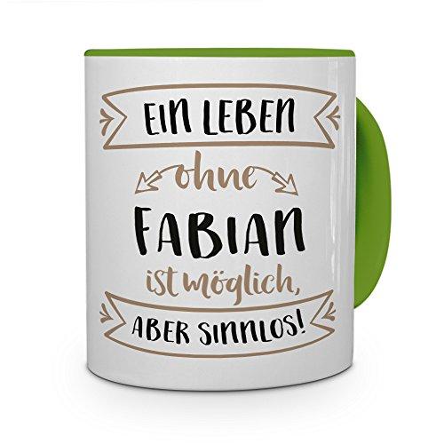 printplanet® Tasse mit Namen Fabian - Motiv Sinnlos - Namenstasse, Kaffeebecher, Mug, Becher, Kaffeetasse - Farbe Grün