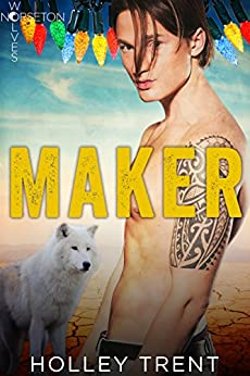 Maker (Norseton Wolves Book 5) by [Holley Trent]